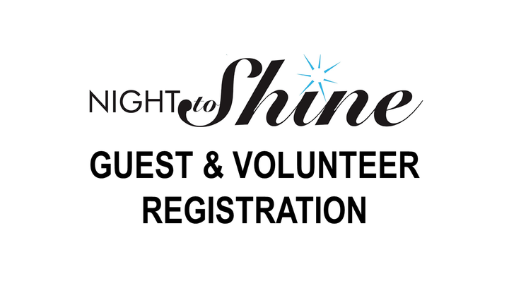 Night to Shine Guest and Volunteer Registration logo image