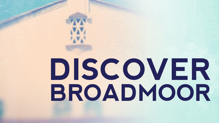 Discover Broadmoor on November 8, 2020 logo image