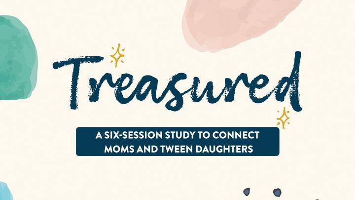 Treasured - Mom & Daughter 6 wk study (girls 9-13 yrs) logo image