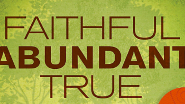 Faithful, Abundant, True logo image
