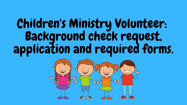 Children's Ministry Volunteer Forms and Background Check Request logo image