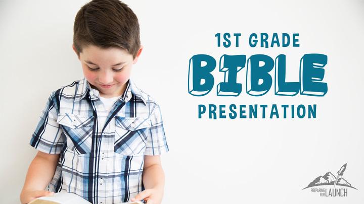 First Grade Bible Presentation logo image