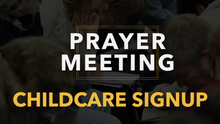 September 18, 2019 PRAYER MEETING CHILDCARE SIGNUP logo image