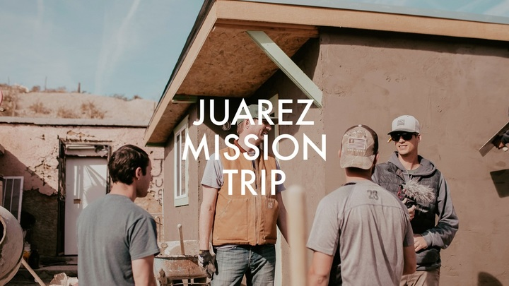Men's Mission Trip: Juarez January Build logo image