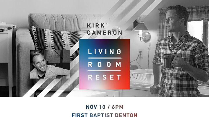 Kirk Cameron - Living Room Reset logo image