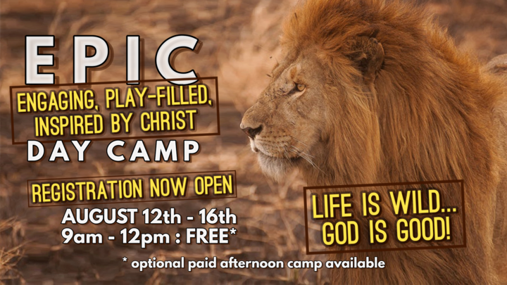 EPIC DAY CAMP 2019: Life is Wild, God is Good! logo image