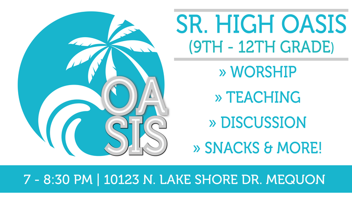 Sr. High Oasis - Wednesdays (See Dates & Times) logo image