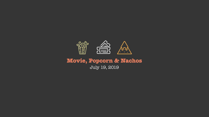 Movie, Popcorn and Nachos (SOLD OUT) logo image
