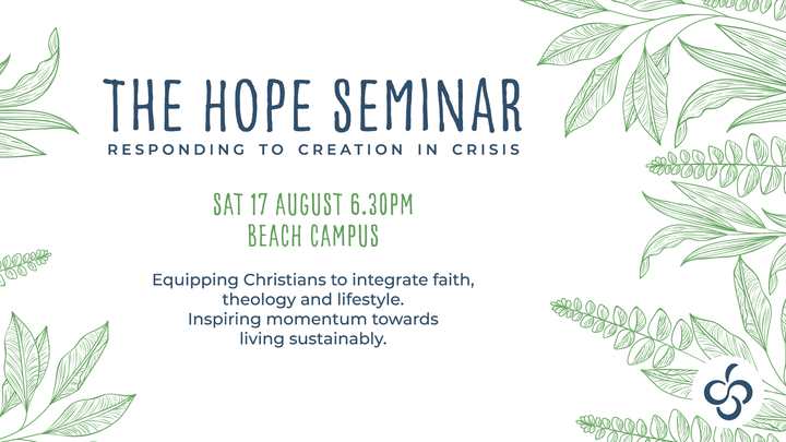 The Hope Seminar: Responding to Creation in Crisis logo image