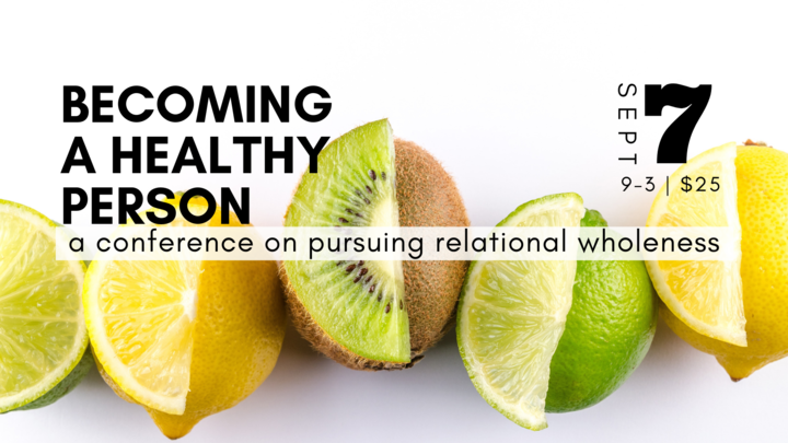 Becoming a Healthy Person: Pursuing Relational Wholeness logo image