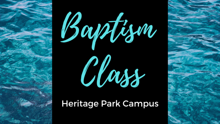 Baptism Class - HP August 18 at 9:30 am or August 25 at 11:30 am logo image