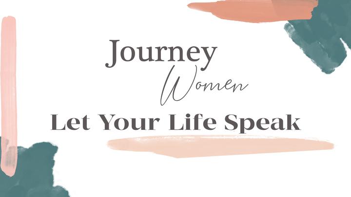 2019 Journey Women's Conference: Let Your Life Speak logo image
