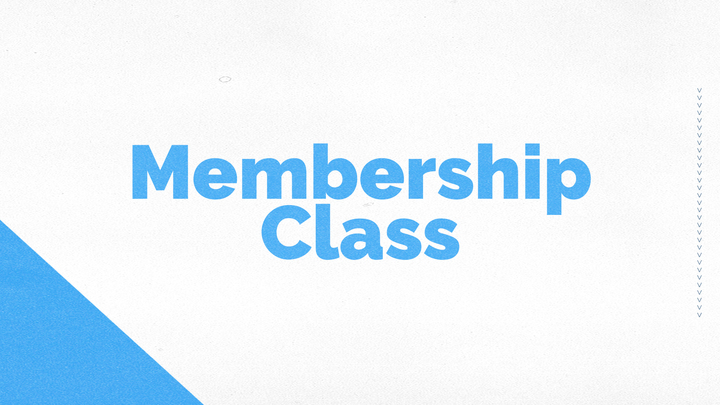 Membership Class - Take the First Step! logo image