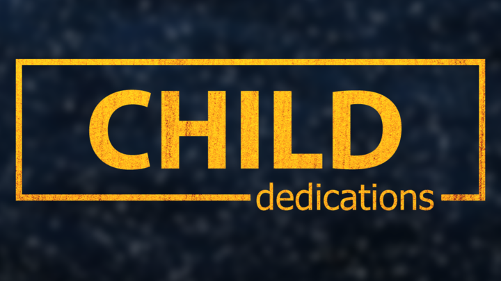 Child Dedications - Sept 14 & 15, 2019 logo image