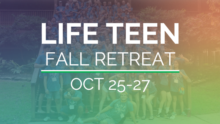 Life Teen Fall Retreat / Life Teen Retiro de otoño logo image