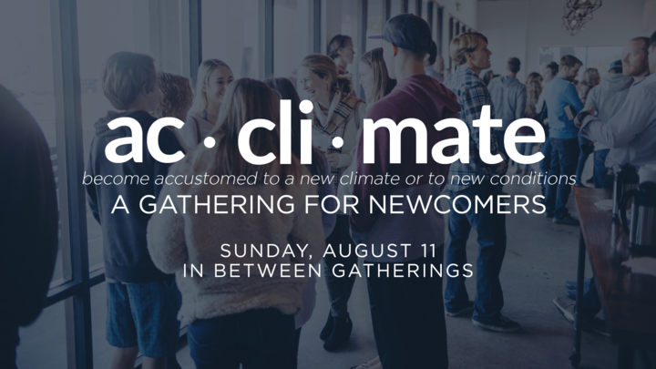 Acclimate: A Gathering for Newcomers // August 11 logo image