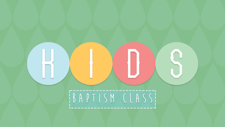 Kids Baptism Class - November 2019 logo image