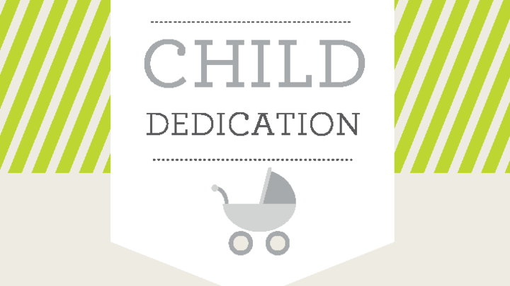 Child Dedication Celebration logo image