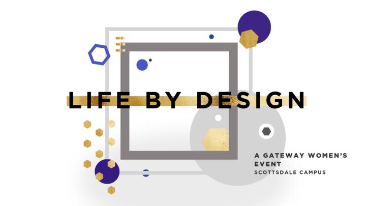 Life By Design - A Gateway Women ONE Night logo image