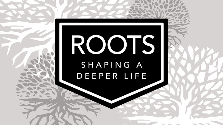 Roots: Shaping a Deeper Life  logo image
