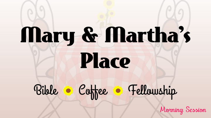 Mary and Martha's Place - Morning Meeting logo image