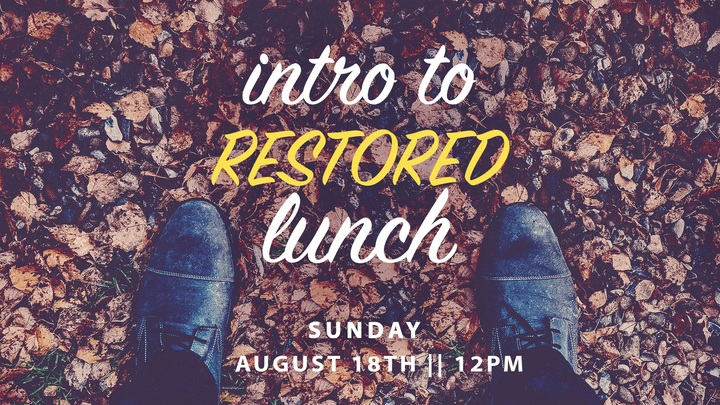 Intro to Restored Lunch logo image