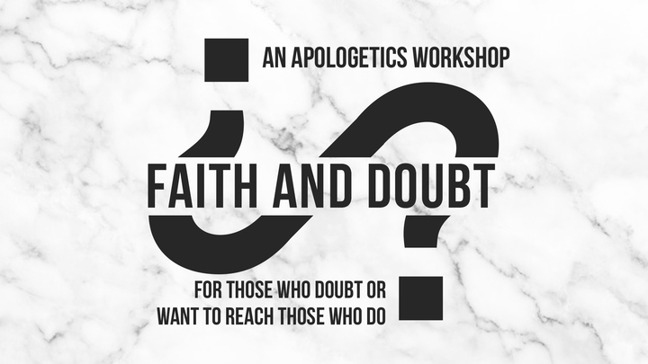 Faith and Doubt: Apologetics Workshop logo image
