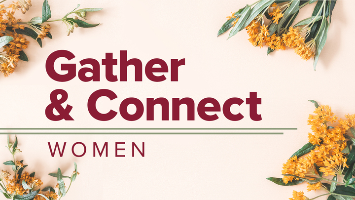 Gather & Connect: Women logo image