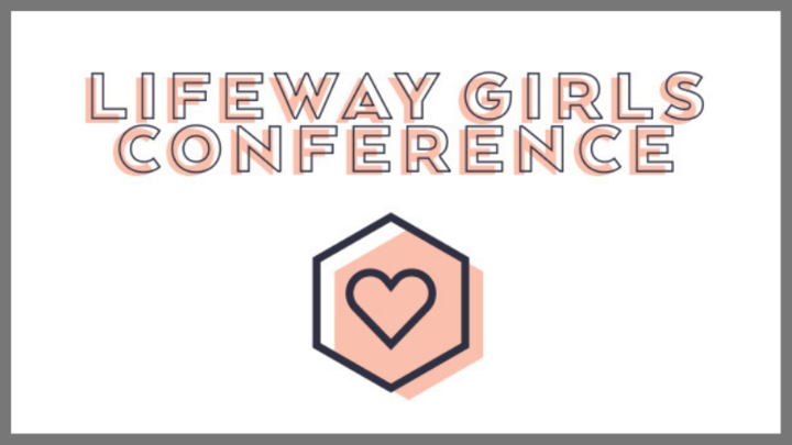 Lifeway Girls Conference 2019 logo image