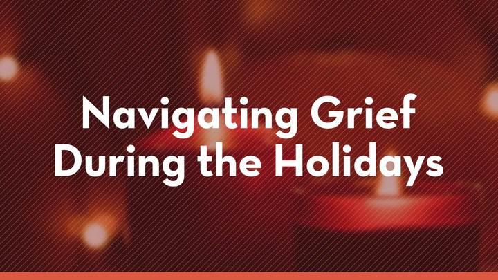Navigating Grief During The Holidays logo image