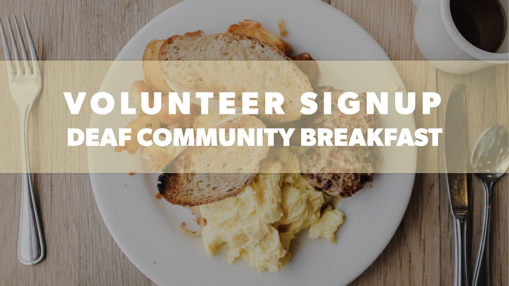 Deaf Outreach Breakfast - Volunteer Sign Up logo image