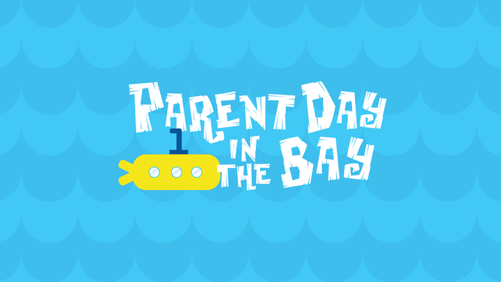 Parent Day In The Bay (Evening Session) logo image