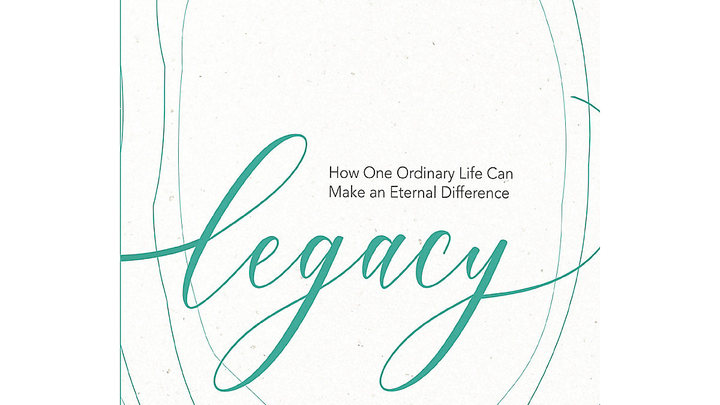 Women's Bible Study: Legacy, How One Ordinary Life Can Make a Difference logo image