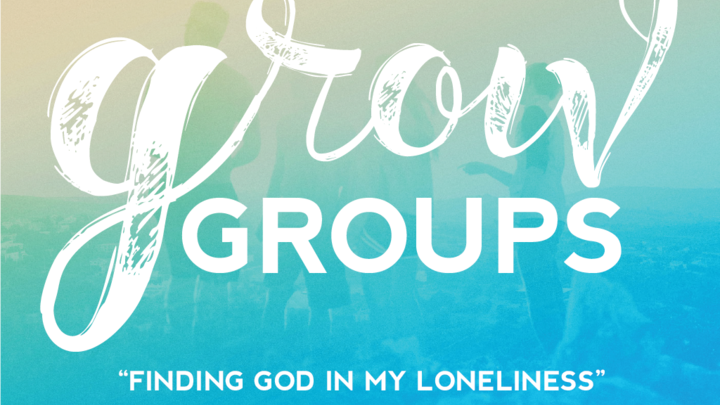 Grow Group: Finding God in my Loneliness logo image