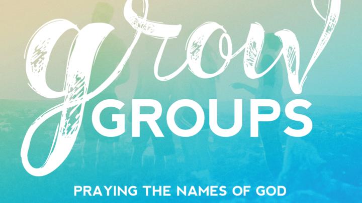 Grow Group: Praying the Names of God logo image