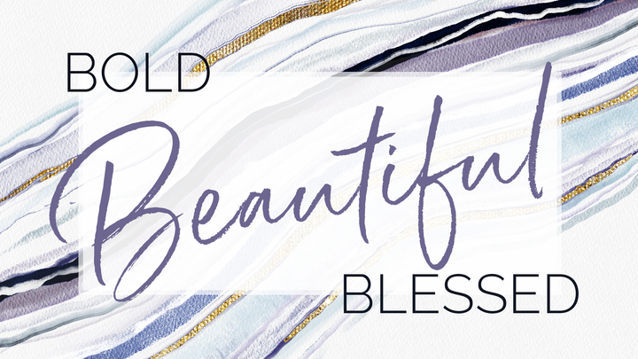 Bold Beautiful Blessed Ladies Conference logo image