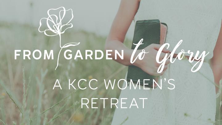 From Garden to Glory - A KCC Women's Retreat logo image