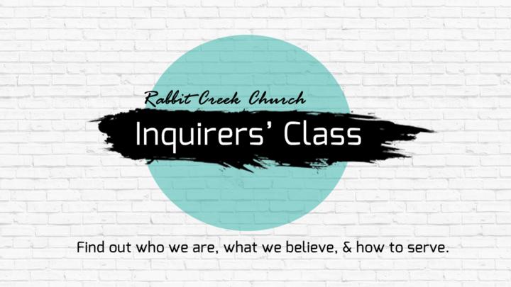 Rabbit Creek Church Inquirers' Class  logo image