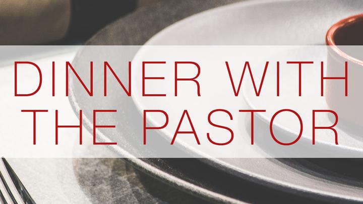 Dinner with the Pastor  - November 6 logo image