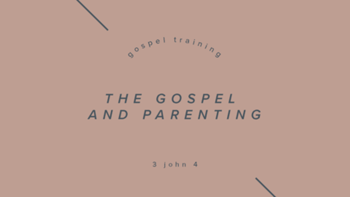 Fall Workshops: The Gospel and Parenting logo image
