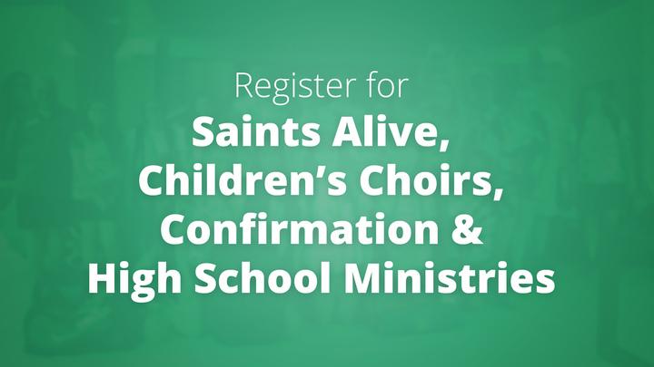Saints Alive, Choirs, Confirmation & HS Ministries logo image