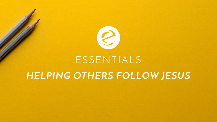 Essentials Class - Helping Others Follow Jesus logo image