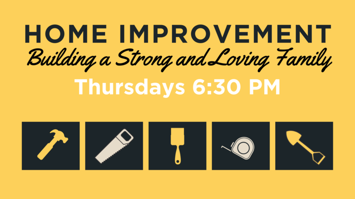 Home Improvement - Building a Strong and Loving Family logo image