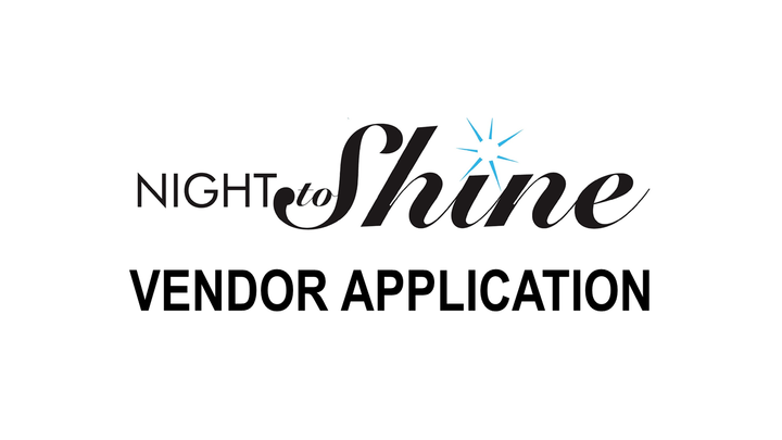 Night to Shine Vendor Application logo image