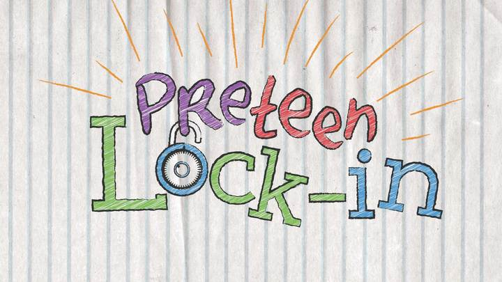 Preteen Lock-in (3rd-5th grade) SOLD OUT! logo image