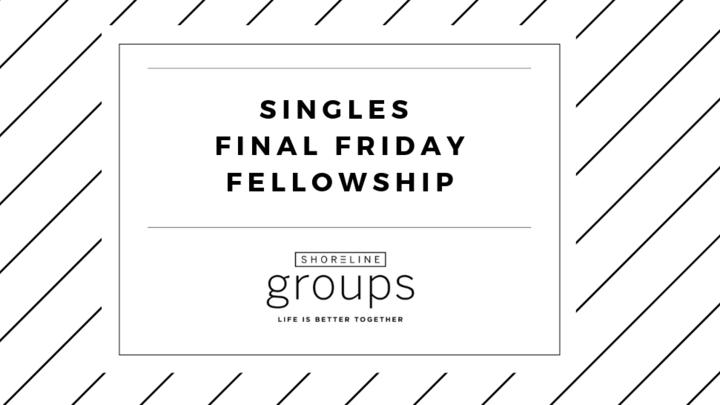 Single's Ministry September Final Friday Fellowship logo image