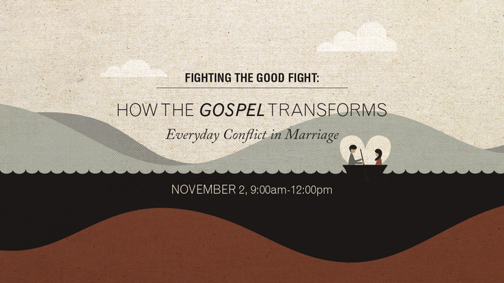 Fighting the Good Fight: How the Gospel Transforms Everyday Conflict in Marriage logo image