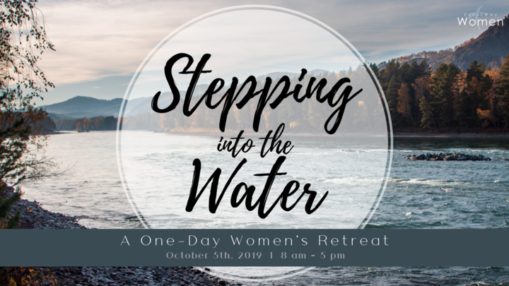 Stepping Into the Water: A One-Day Women's Retreat logo image