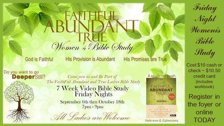 "Women's Friday Night Study - ""Faithful, Abundant & True"" logo image"