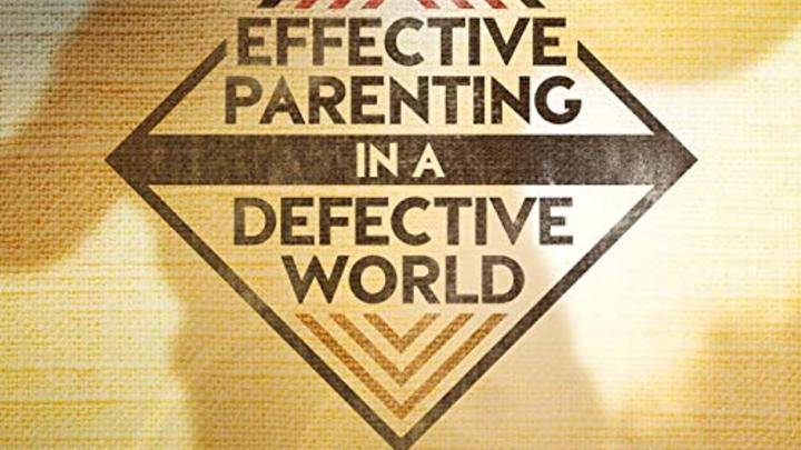 Parenting Class - Effective Parenting in a Defective World - Fall '19 logo image
